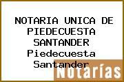 NOTARIA UNICA DE PIEDECUESTA SANTANDER Piedecuesta Santander