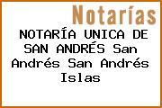 NOTARÍA UNICA DE SAN ANDRÉS San Andrés San Andrés Islas