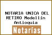 NOTARIA UNICA DEL RETIRO Medellín Antioquia