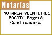 NOTARIA VEINTITRES BOGOTA Bogotá Cundinamarca