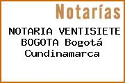 NOTARIA VENTISIETE BOGOTA Bogotá Cundinamarca