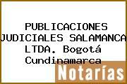 PUBLICACIONES JUDICIALES SALAMANCA LTDA. Bogotá Cundinamarca