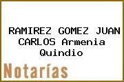 RAMIREZ GOMEZ JUAN CARLOS Armenia Quindio