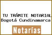 TU TRÁMITE NOTARIAL Bogotá Cundinamarca