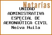 UNIDAD ADMINISTRATIVA ESPECIAL DE AERONAÚTICA CIVIL Neiva Huila