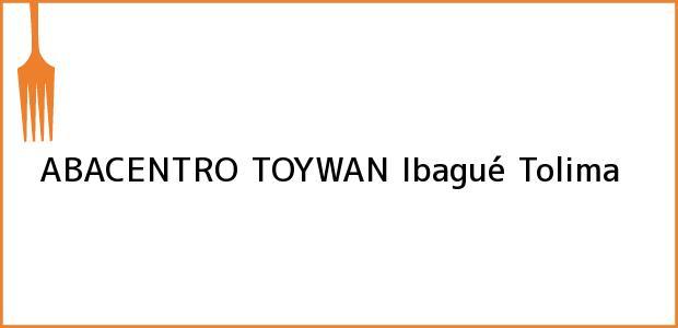 Teléfono, Dirección y otros datos de contacto para ABACENTRO TOYWAN, Ibagué, Tolima, Colombia
