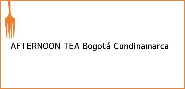 Teléfono, Dirección y otros datos de contacto para AFTERNOON TEA, Bogotá, Cundinamarca, Colombia