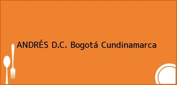 Teléfono, Dirección y otros datos de contacto para ANDRÉS D.C., Bogotá, Cundinamarca, Colombia