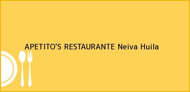 Teléfono, Dirección y otros datos de contacto para APETITO'S RESTAURANTE, Neiva, Huila, Colombia