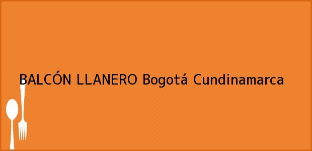 Teléfono, Dirección y otros datos de contacto para BALCÓN LLANERO, Bogotá, Cundinamarca, Colombia