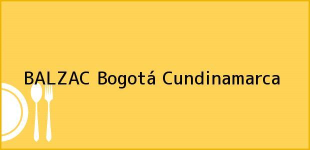 Teléfono, Dirección y otros datos de contacto para BALZAC, Bogotá, Cundinamarca, Colombia