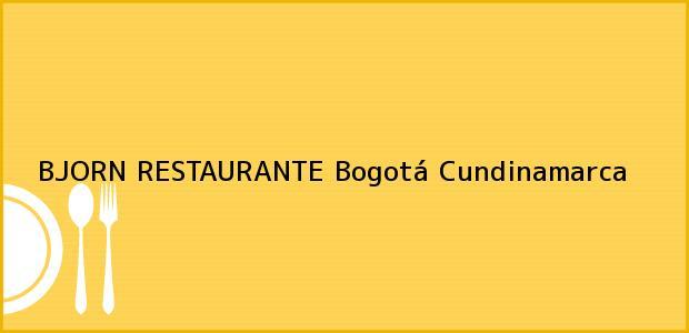 Teléfono, Dirección y otros datos de contacto para BJORN RESTAURANTE, Bogotá, Cundinamarca, Colombia