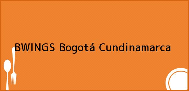 Teléfono, Dirección y otros datos de contacto para BWINGS, Bogotá, Cundinamarca, Colombia