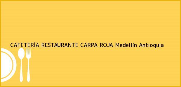 Teléfono, Dirección y otros datos de contacto para CAFETERÍA RESTAURANTE CARPA ROJA, Medellín, Antioquia, Colombia