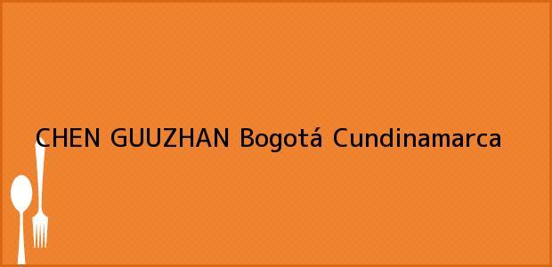 Teléfono, Dirección y otros datos de contacto para CHEN GUUZHAN, Bogotá, Cundinamarca, Colombia