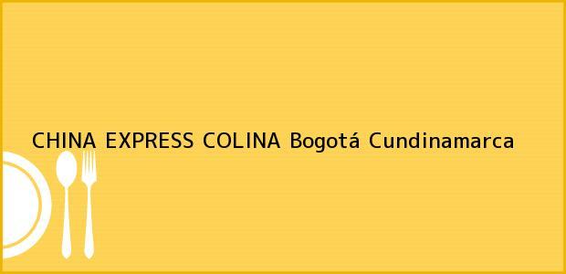 Teléfono, Dirección y otros datos de contacto para CHINA EXPRESS COLINA, Bogotá, Cundinamarca, Colombia