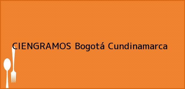 Teléfono, Dirección y otros datos de contacto para CIENGRAMOS, Bogotá, Cundinamarca, Colombia