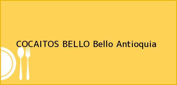 Teléfono, Dirección y otros datos de contacto para COCAITOS BELLO, Bello, Antioquia, Colombia