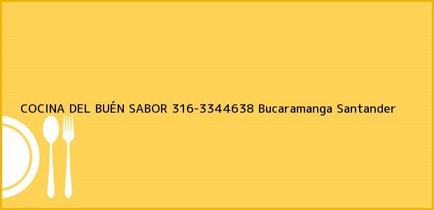 Teléfono, Dirección y otros datos de contacto para COCINA DEL BUÉN SABOR 316-3344638, Bucaramanga, Santander, Colombia
