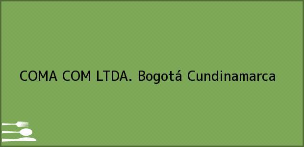 Teléfono, Dirección y otros datos de contacto para COMA COM LTDA., Bogotá, Cundinamarca, Colombia