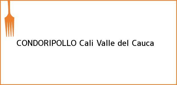 Teléfono, Dirección y otros datos de contacto para CONDORIPOLLO, Cali, Valle del Cauca, Colombia