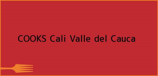 Teléfono, Dirección y otros datos de contacto para COOKS, Cali, Valle del Cauca, Colombia