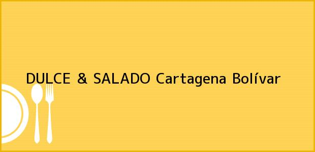 Teléfono, Dirección y otros datos de contacto para DULCE & SALADO, Cartagena, Bolívar, Colombia