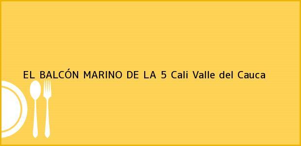Teléfono, Dirección y otros datos de contacto para EL BALCÓN MARINO DE LA 5, Cali, Valle del Cauca, Colombia