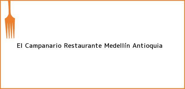 Teléfono, Dirección y otros datos de contacto para El Campanario Restaurante, Medellín, Antioquia, Colombia