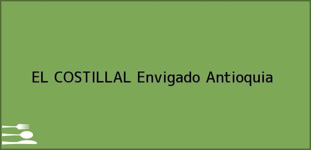 Teléfono, Dirección y otros datos de contacto para EL COSTILLAL, Envigado, Antioquia, Colombia