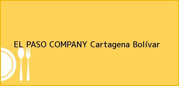 Teléfono, Dirección y otros datos de contacto para EL PASO COMPANY, Cartagena, Bolívar, Colombia