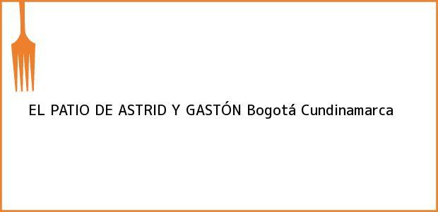 Teléfono, Dirección y otros datos de contacto para EL PATIO DE ASTRID Y GASTÓN, Bogotá, Cundinamarca, Colombia