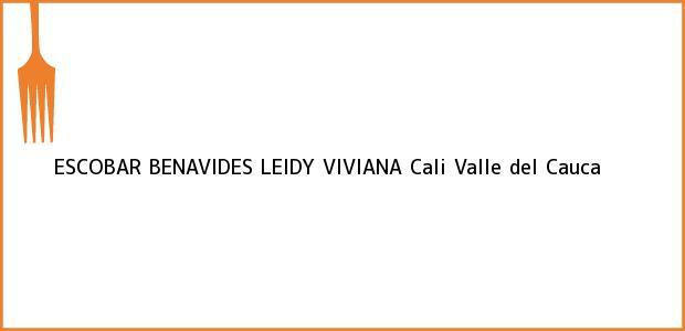 Teléfono, Dirección y otros datos de contacto para ESCOBAR BENAVIDES LEIDY VIVIANA, Cali, Valle del Cauca, Colombia