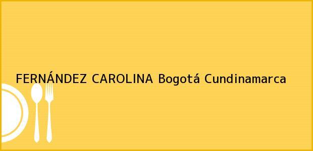 Teléfono, Dirección y otros datos de contacto para FERNÁNDEZ CAROLINA, Bogotá, Cundinamarca, Colombia