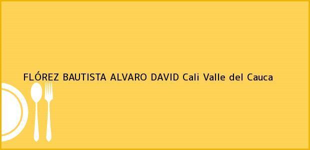 Teléfono, Dirección y otros datos de contacto para FLÓREZ BAUTISTA ALVARO DAVID, Cali, Valle del Cauca, Colombia