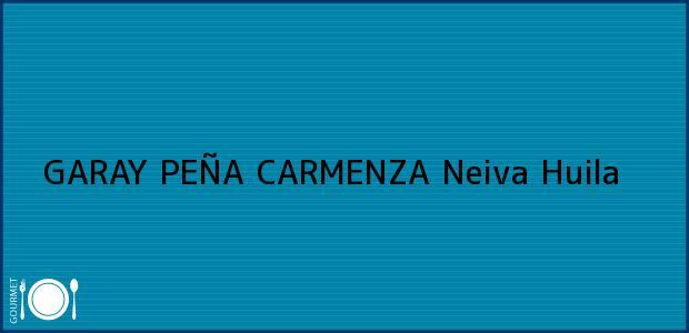 Teléfono, Dirección y otros datos de contacto para GARAY PEÑA CARMENZA, Neiva, Huila, Colombia