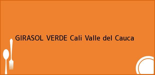Teléfono, Dirección y otros datos de contacto para GIRASOL VERDE, Cali, Valle del Cauca, Colombia