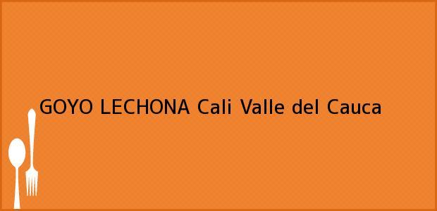 Teléfono, Dirección y otros datos de contacto para GOYO LECHONA, Cali, Valle del Cauca, Colombia
