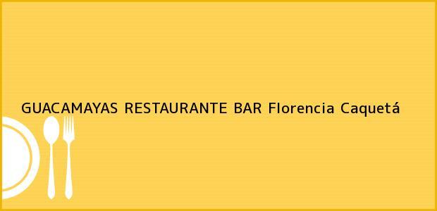 Teléfono, Dirección y otros datos de contacto para GUACAMAYAS RESTAURANTE BAR, Florencia, Caquetá, Colombia