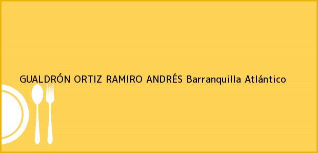 Teléfono, Dirección y otros datos de contacto para GUALDRÓN ORTIZ RAMIRO ANDRÉS, Barranquilla, Atlántico, Colombia
