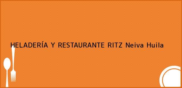 Teléfono, Dirección y otros datos de contacto para HELADERÍA Y RESTAURANTE RITZ, Neiva, Huila, Colombia