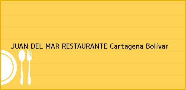Teléfono, Dirección y otros datos de contacto para JUAN DEL MAR RESTAURANTE, Cartagena, Bolívar, Colombia