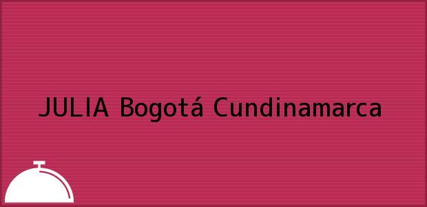 Teléfono, Dirección y otros datos de contacto para JULIA, Bogotá, Cundinamarca, Colombia