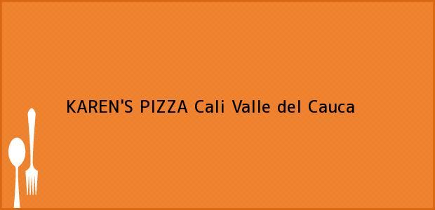 Teléfono, Dirección y otros datos de contacto para KAREN'S PIZZA, Cali, Valle del Cauca, Colombia