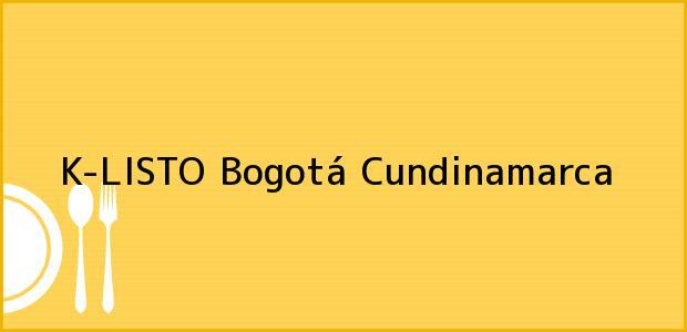 Teléfono, Dirección y otros datos de contacto para K-LISTO, Bogotá, Cundinamarca, Colombia