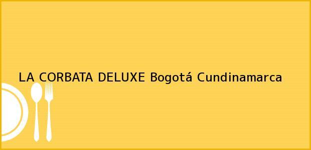 Teléfono, Dirección y otros datos de contacto para LA CORBATA DELUXE, Bogotá, Cundinamarca, Colombia