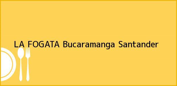 Teléfono, Dirección y otros datos de contacto para LA FOGATA, Bucaramanga, Santander, Colombia
