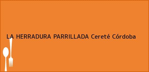 Teléfono, Dirección y otros datos de contacto para LA HERRADURA PARRILLADA, Cereté, Córdoba, Colombia