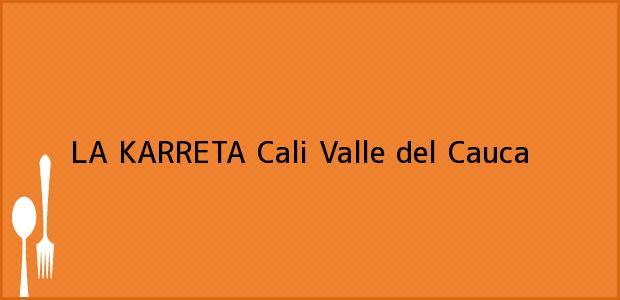 Teléfono, Dirección y otros datos de contacto para LA KARRETA, Cali, Valle del Cauca, Colombia