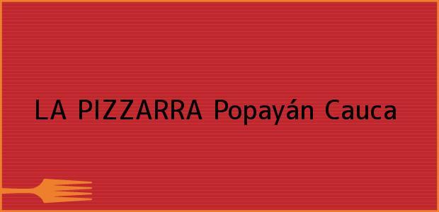 Teléfono, Dirección y otros datos de contacto para LA PIZZARRA, Popayán, Cauca, Colombia